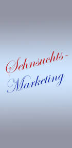 Sehnsuchts-Marketing